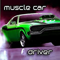 Muscle Car Driver 0