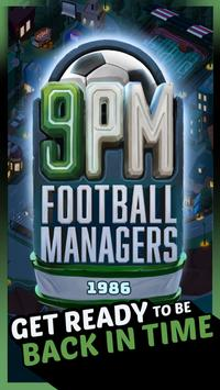 9PM Football Managers1